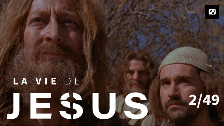 Témoignage de Jean-Baptiste | La vie de Jésus | 2/49