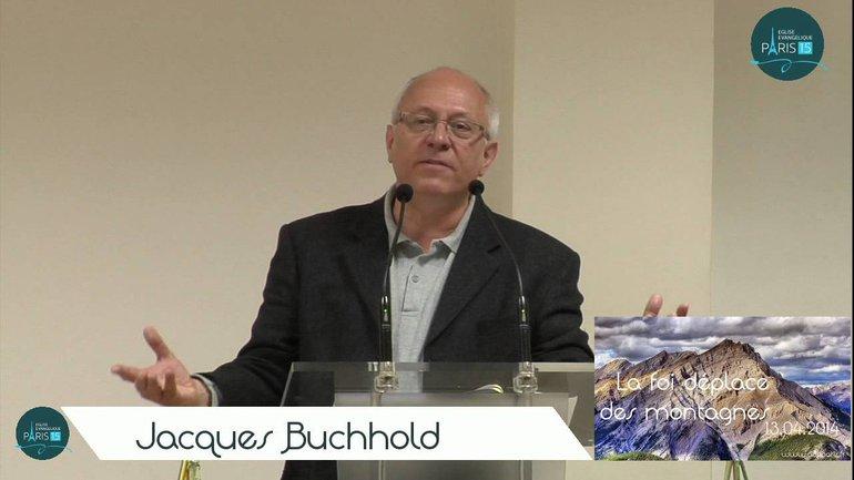 Jacques Bushhold - La foi déplace des montagnes