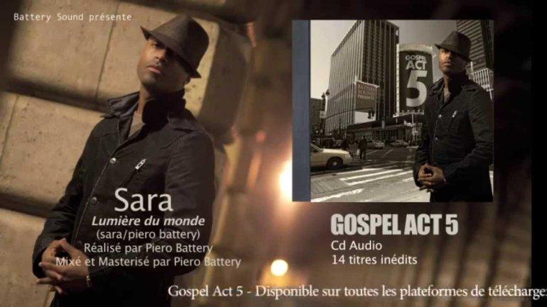 Gospel Act 5 - Lumière du monde (Sara)