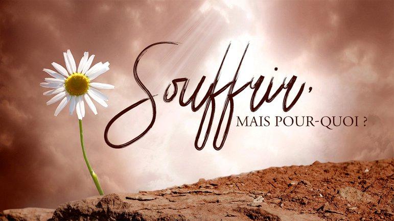 Souffrance et souveraineté de Dieu