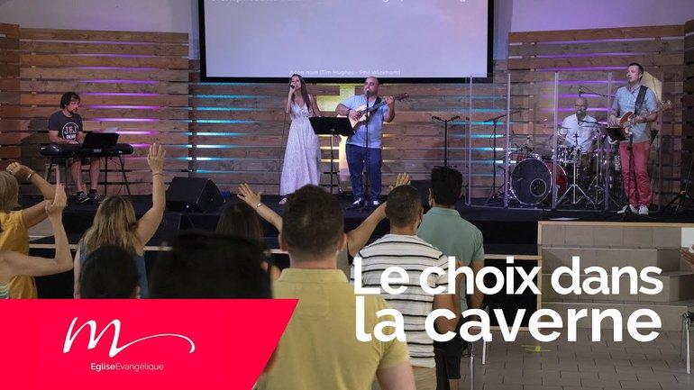 Le choix dans la caverne - Mélanie Taboyan - Culte du dimanche 5 Juillet 2020