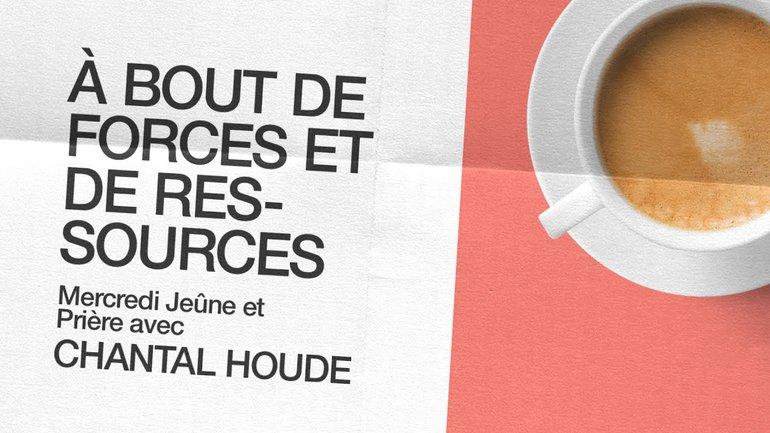 28 Octobre 2020 _À bout de forces et ressources _Chantal Houde