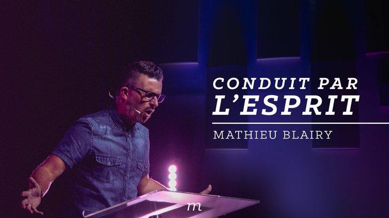 Conduit par l'esprit - Mathieu Blairy