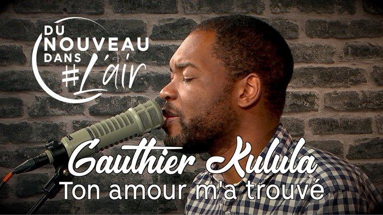 Ton amour m'a trouvé - Gauthier Kulula