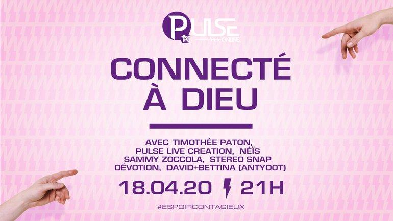 """PULSE Online """"Connecté à Dieu"""""""
