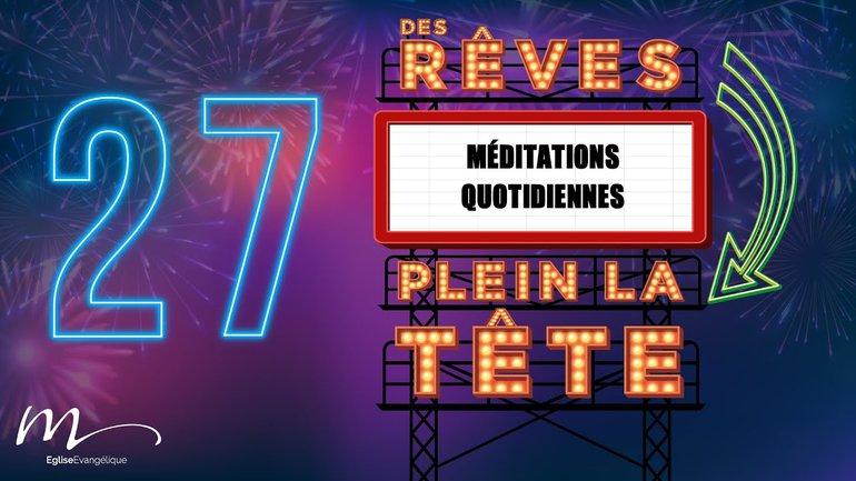 Des Rêves Méditation 27 - Jean 15.13-14 - Église M