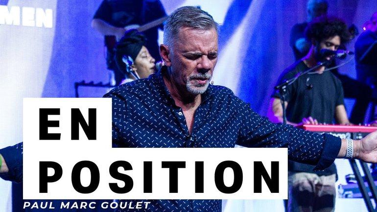 En position - Paul Marc Goulet