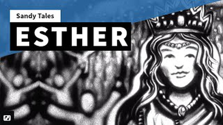 Sandy Tales - L'histoire de la reine Esther