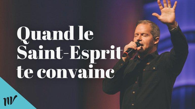 Quand le Saint-Esprit te convainc | Prière du mercredi soir | Claude Houde