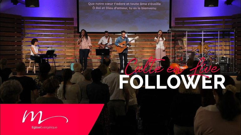Follower - Jéma Taboyan - Culte du dimanche 4 Juillet 2021