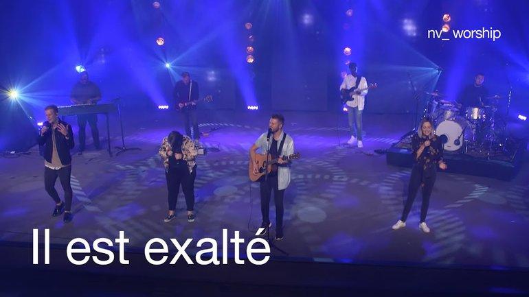 Il est exalté _NV_Worship