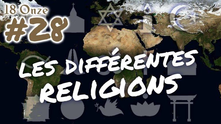 18 Onze   Les différentes religions