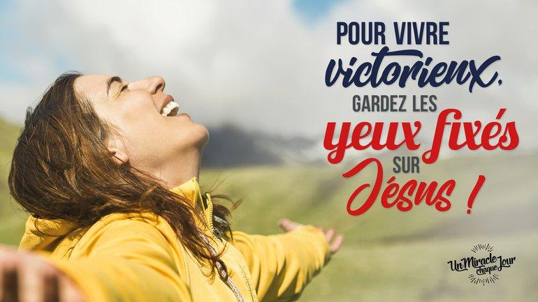 Engagez-vous dans une vie de victoire !