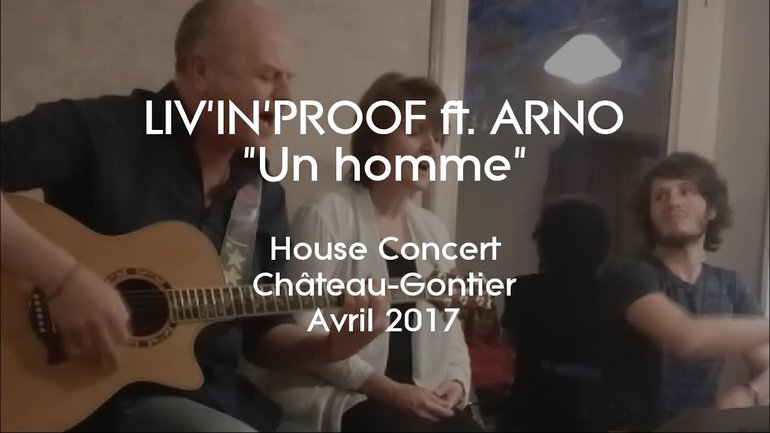 Un homme - Liv'in'Proof ft. Arno