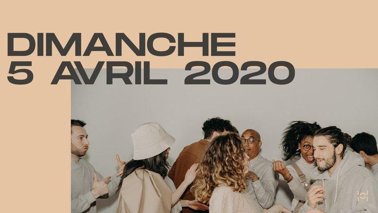 Ensemble, chez vous ! Dimanche 05/04/2020