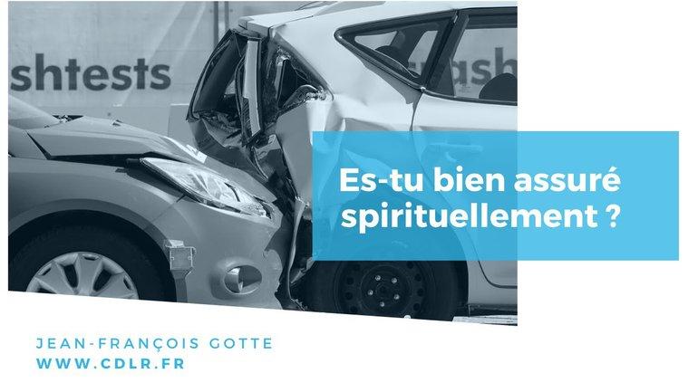 Es tu bien assuré spirituellement ?