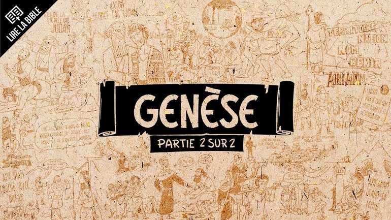 Genèse12–50 - Synthèse