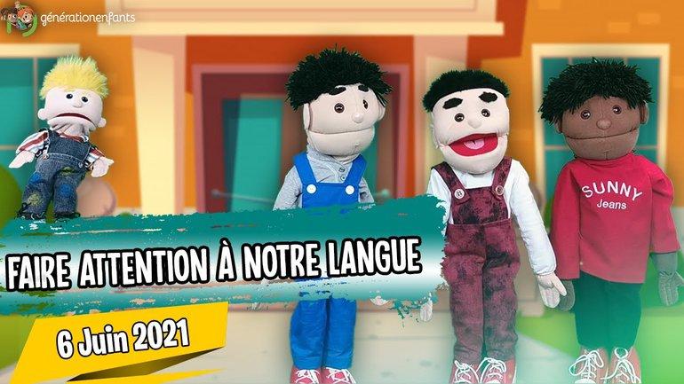 """Culte Génération Enfants du 06 juin 2021 """"Faire attention à notre langue"""""""