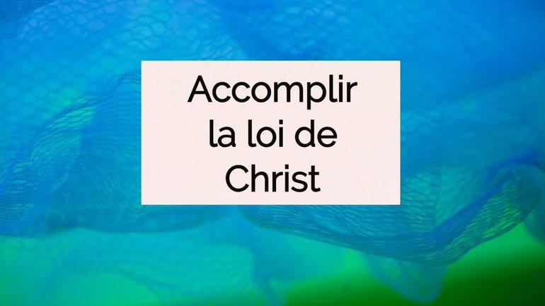 Accomplir la loi de Christ - Pasteur Johan Benouala