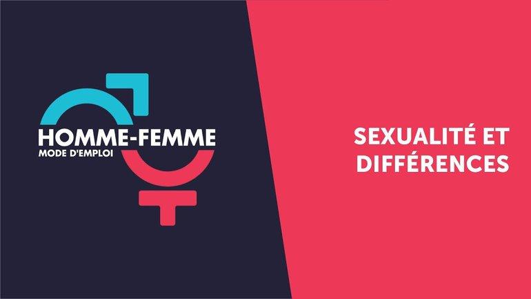 """""""Homme/Femme mode d'emploi"""" : émission n°11 : Sexualité et différences"""