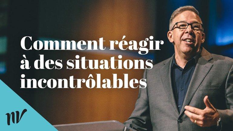 Comment réagir à des situations incontrôlables | Sylvain Tousignant | La Prairie