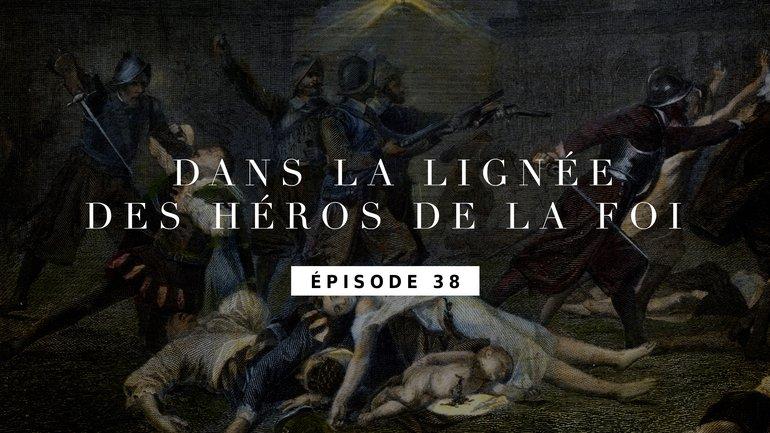 Massacre de la Saint Barthélémy - Épisode 38