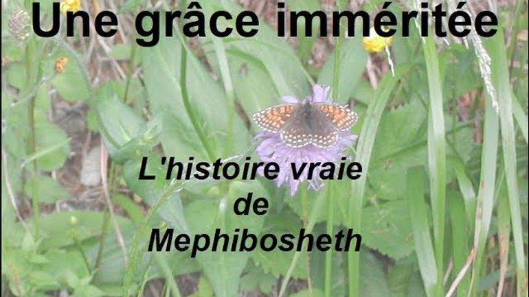 9 - Une grace imméritée Mephibosheth (2 Samuel 9)