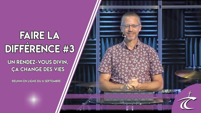 """""""Faire la différence #3: Un rendez-vous divin: ça change des vies"""" avec P. Guy - Dim. 6 sept à 9h30"""