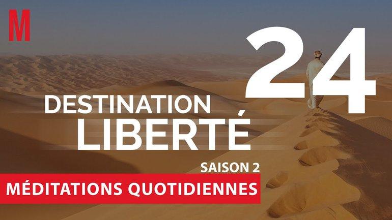 Destination Liberté (S2) Méditation 24 - Psaume 100 - Église M