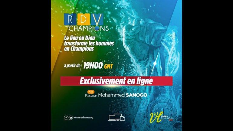 RESTE DANS LE COULOIR DE TA DESTINEE - PASTEUR MOHAMMED SANOGO - RDV CHAMPIONS 04/11/2020
