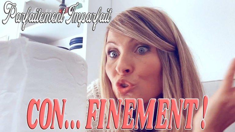 CON....FINEMENT !