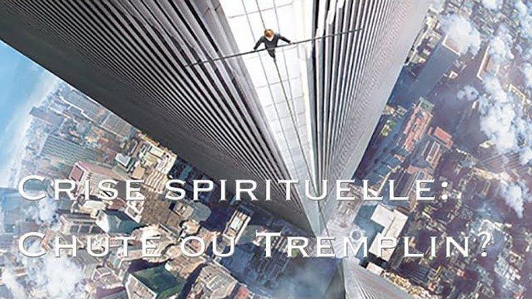 Crise spirituelles: chute ou tremplin? - Christophe ENAME