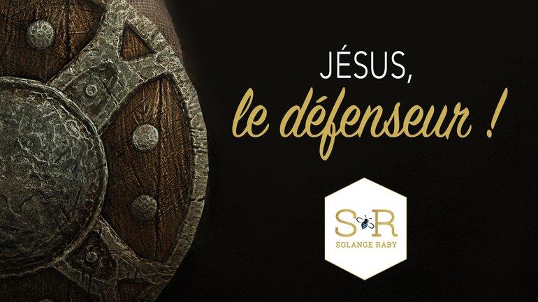 Jésus, le défenseur