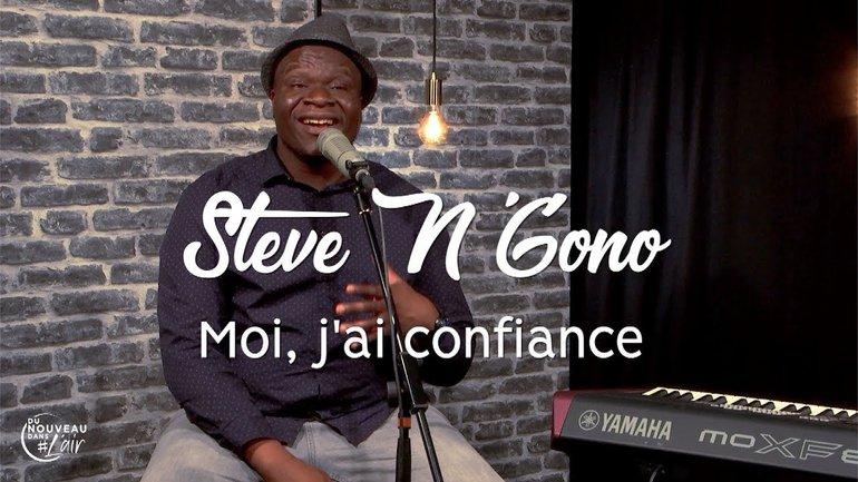 Moi, j'ai confiance - Steve N'Gono
