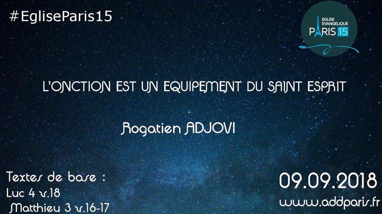 L'onction est un équipement du Saint Esprit - Rogatien ADJOVI