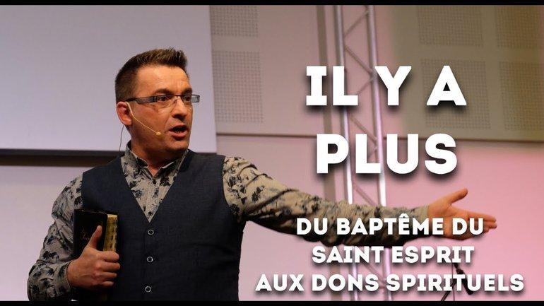Il y a plus ! - Pasteur Franck Alexandre