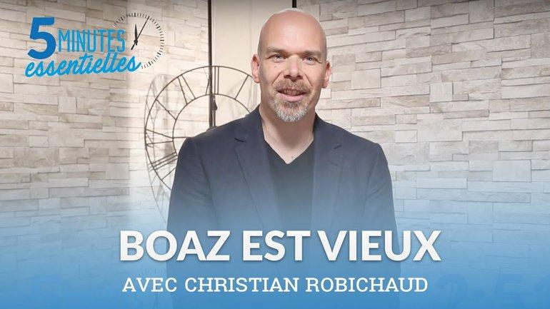 Boaz est vieux