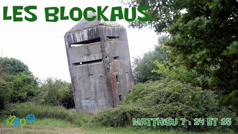 LES BLOCKHAUS