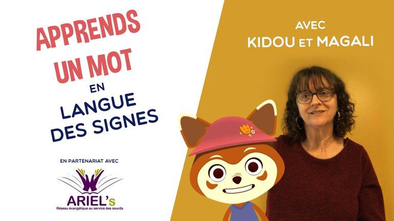 Apprends la Langue des Signes Française avec Kidou et Magali !