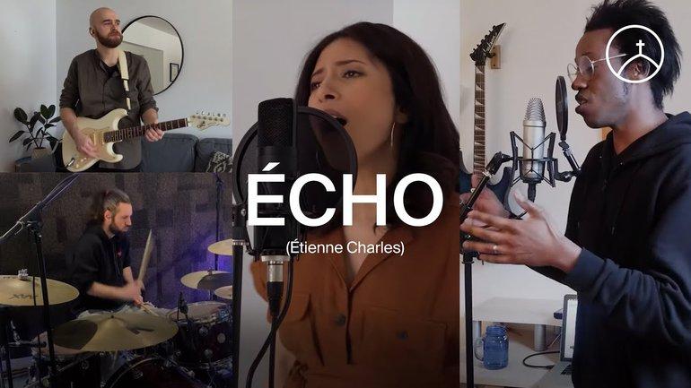 Écho (Elevation Worship) - Étienne-Joseph Charles | la Chapelle musique