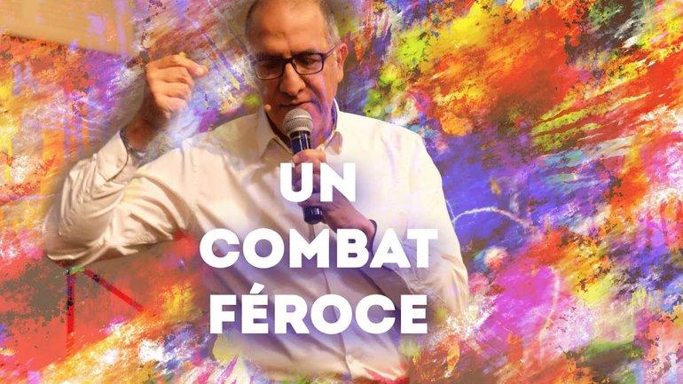 Un combat féroce - Pasteur Alain Aghedu