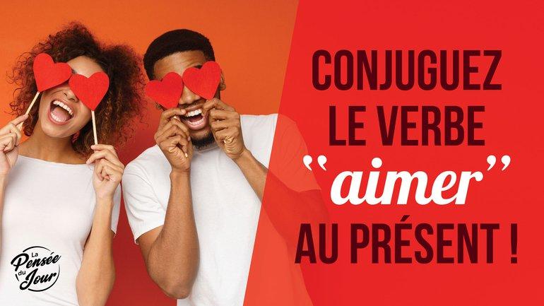 """Conjuguez le verbe """"aimer"""" au présent !"""