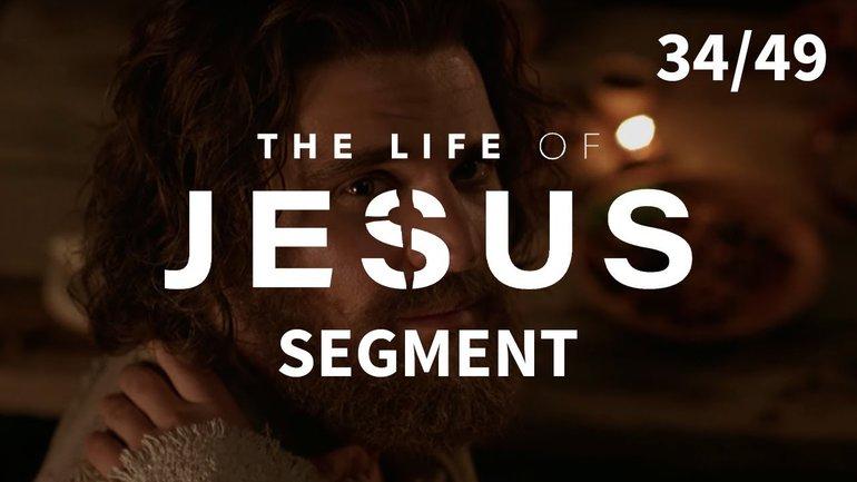 Jésus conforte ses disciples | La vie de Jésus | 34/49