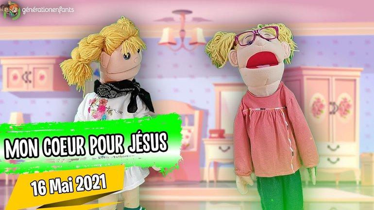 """Culte Génération Enfants du 16 mai 2021 """"Mon coeur pour Jésus"""""""