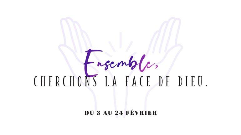 Ensemble, cherchons la face de Dieu 🔥 21 jours de jeûne et prière 🙏