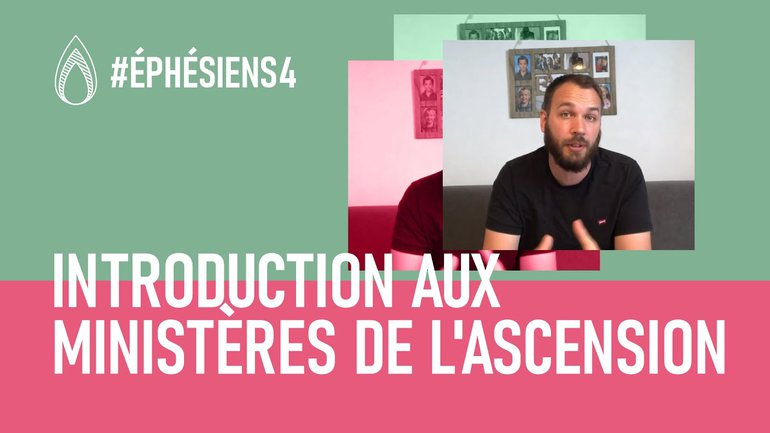 Introduction aux ministères de l'Ascension - Nathan Lambert & Henk Kersten
