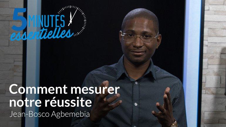 Comment mesurer notre réussite ?