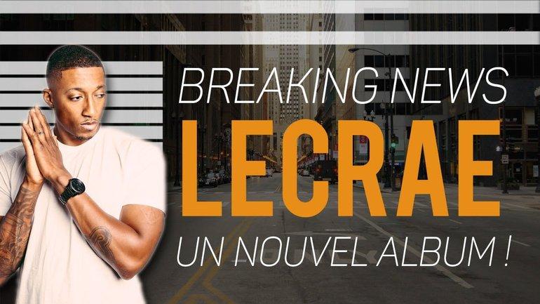 BREAKING NEWS : Un nouvel album de Lecrae