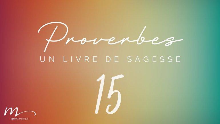 Proverbes Méditation #15 - Jéma Taboyan - Proverbes 11.1-31