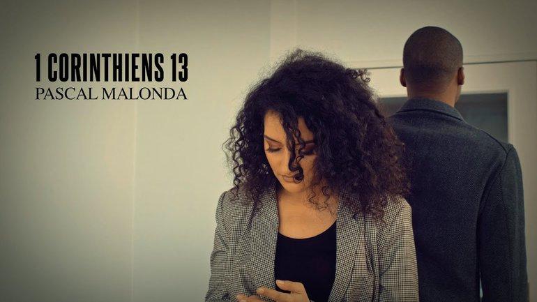 """1 Corinthiens 13 - L'hymne à l'amour"" - Pascal Malonda"